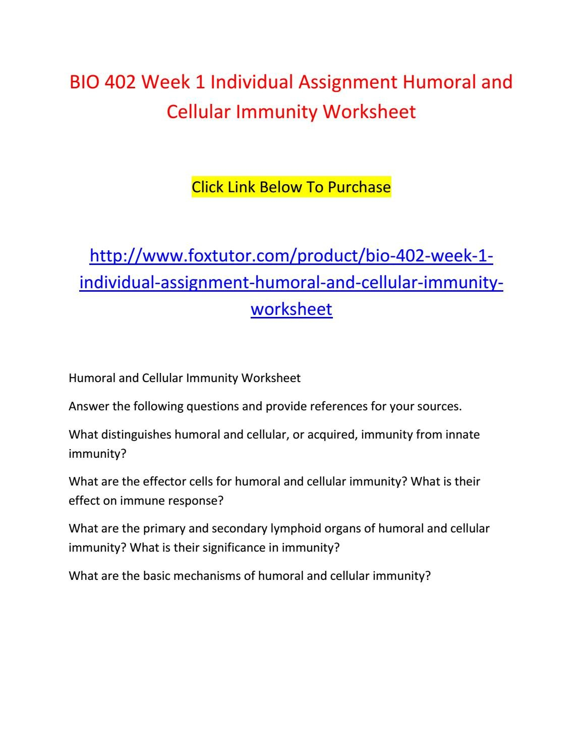 Bio 402 Week 1 Individual Assignment Humoral And Cellular Immunity In Primary And Secondary Immune Response Worksheet Answers