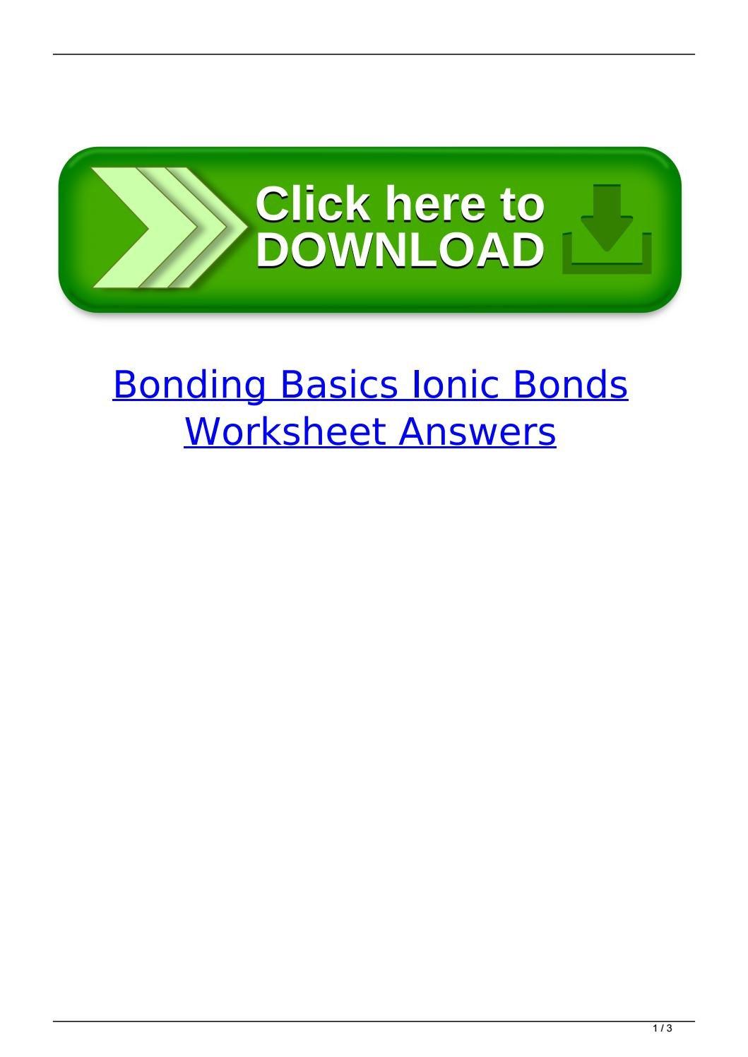 Bonding Basics Ionic Bonds Worksheet Answers Math Worksheets Also Bonding Basics Ionic Bonds Worksheet Answers