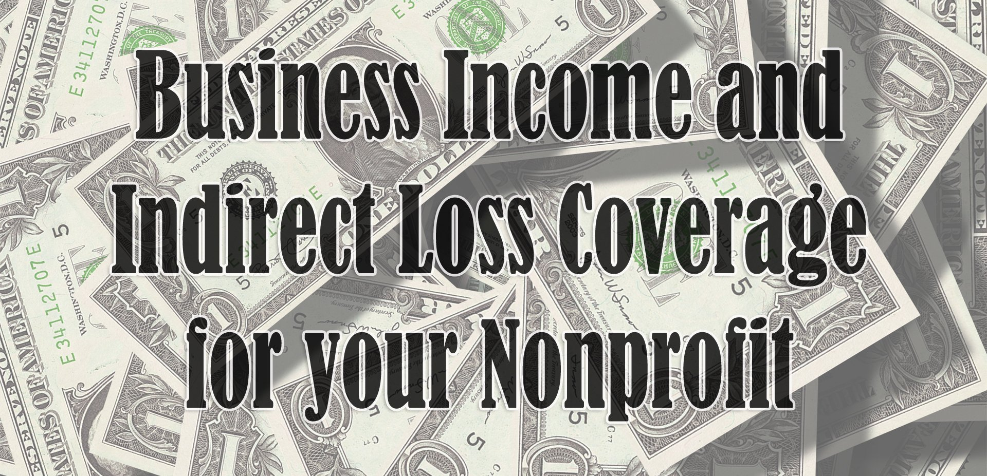 Business Income And Indirect Loss Coverage – Does My Nonprofit Need With Business Income And Extra Expense Worksheet