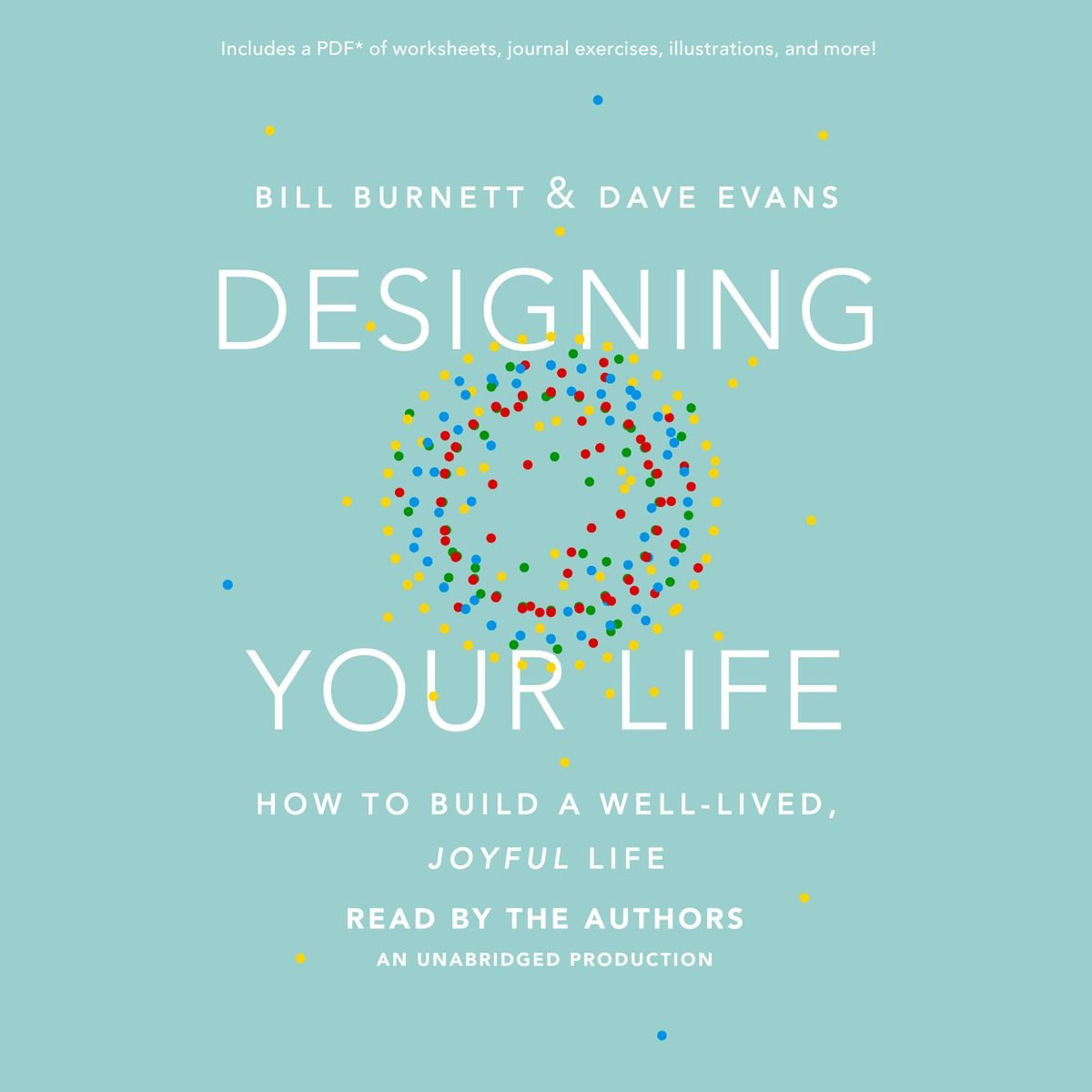 Designing Your Life – Hörbuch Von Bill Burnett – 9781101923092 And Designing Your Life Worksheets