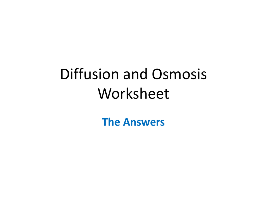 Diffusion And Osmosis Worksheet Answers For Diffusion And Osmosis Worksheet Answers