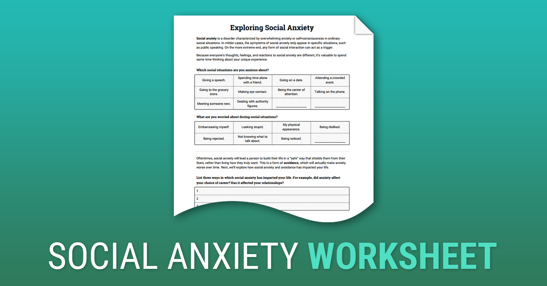 Exploring Social Anxiety Worksheet  Therapist Aid Together With Cbt For Social Anxiety Worksheets