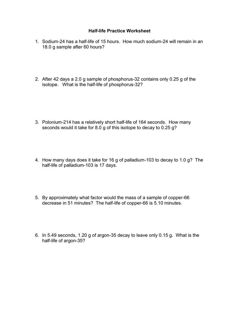 Halflife Practice Worksheet Also Half Life Worksheet Answer Key