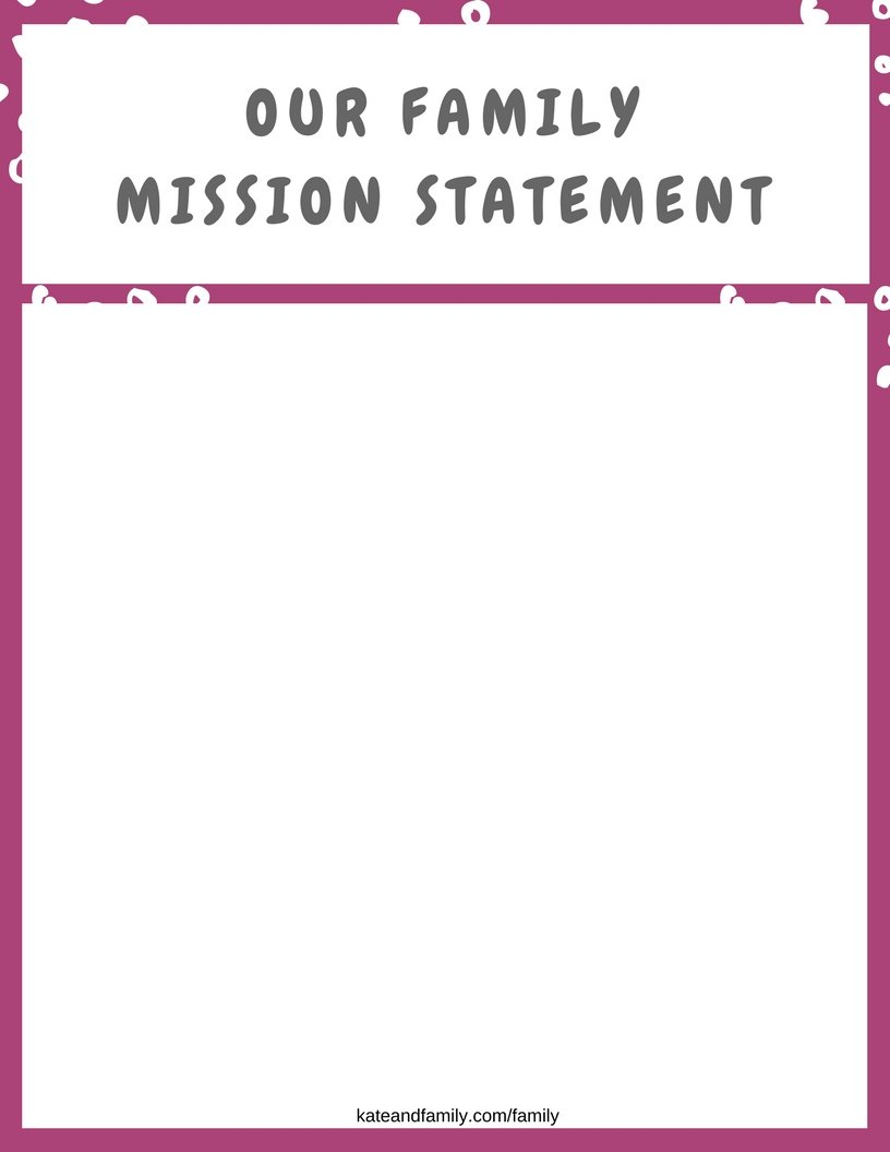 How To Build A Strong Family » Kate And Family For Family Mission Statement Worksheet