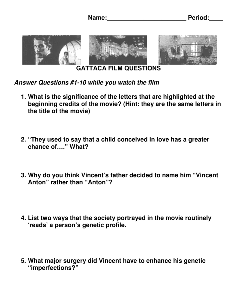 Name Period Gattaca Film Questions Answer Questions Also Gattaca Worksheet Biology Answers