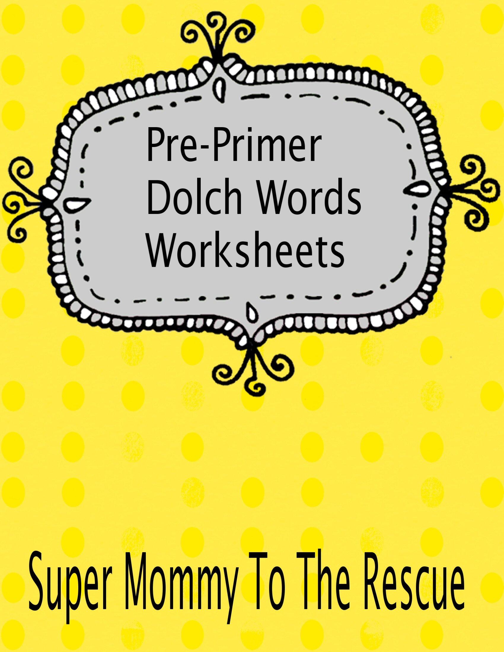 Preprimer Dolch Words Worksheets Now Released For Pre Primer Words Worksheets