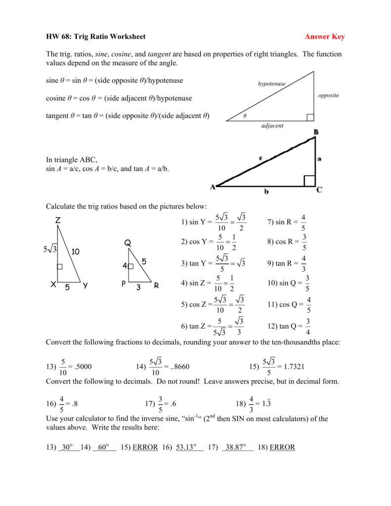 Trig Ratio Worksheet Answer Key The Trig Ratios Sine Cosine And Or Worksheet Trigonometric Ratios Sohcahtoa Answer Key