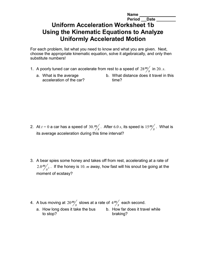 Uniform Acceleration Worksheet 1B Using The Kinematic Equations To Together With Kinematic Equations Worksheet