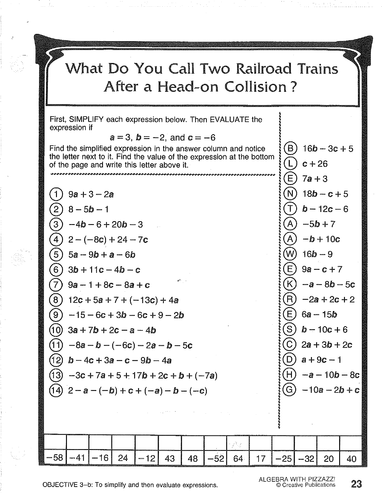 What Do You Call Two Railroad Trains After A Head Along With Algebra With Pizzazz Worksheet Answers