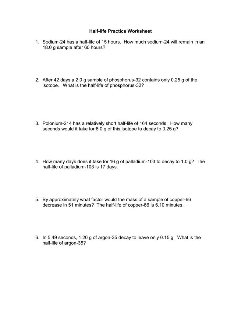 Halflife Practice Worksheet Throughout Chemistry Of Life Worksheet 1