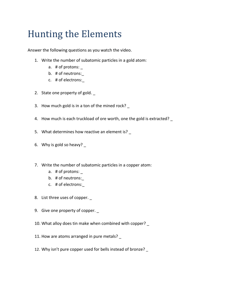 Hunting The Elements Answer The Following Questions As You Watch Along With Nova Hunting The Elements Worksheet