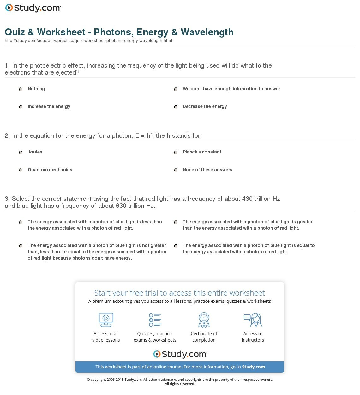 Quiz  Worksheet  Photons Energy  Wavelength  Study For Wavelength Frequency Speed And Energy Worksheet Answers