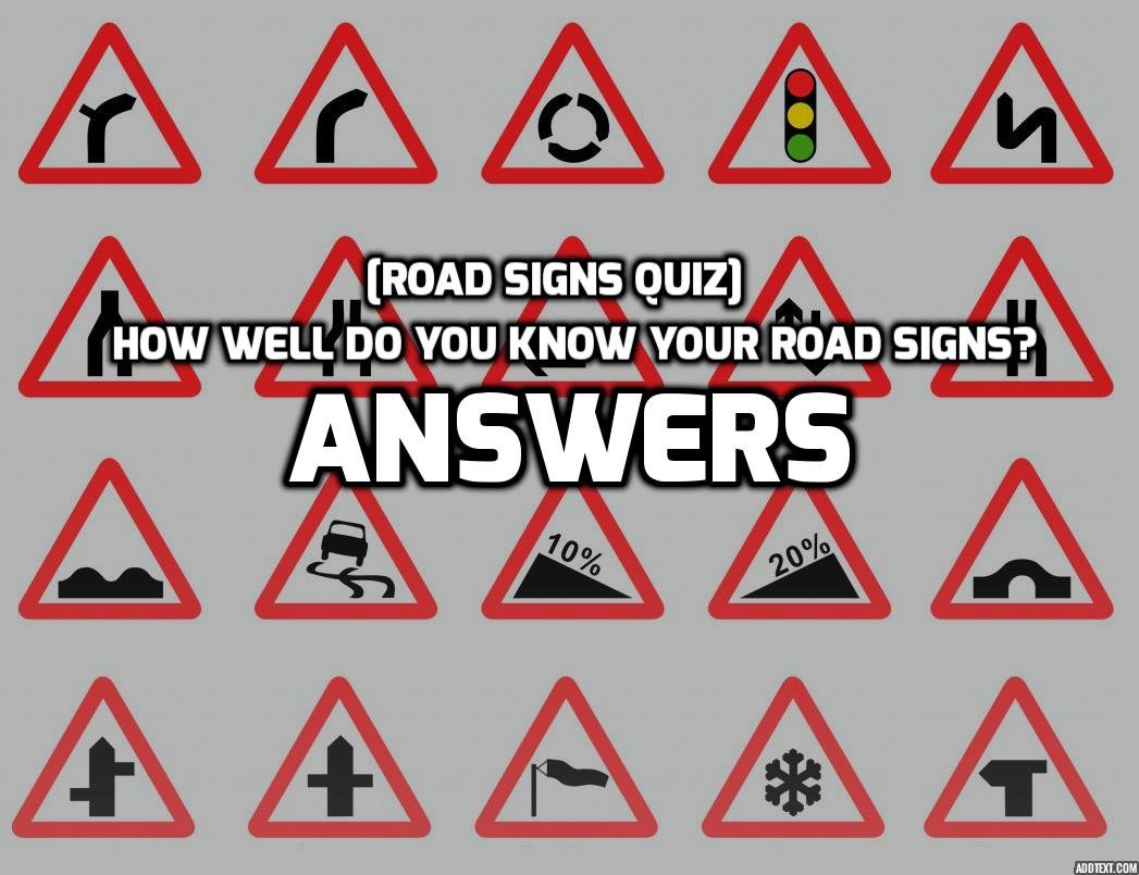 Road Signs Quiz Test Your Knowledge Of Uk Road Signs Within Drivers Ed Signs Worksheet