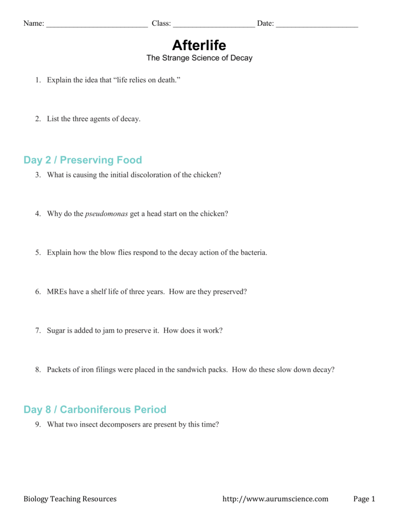 Science Of Decay Together With Afterlife The Strange Science Of Decay Worksheet Answer Key