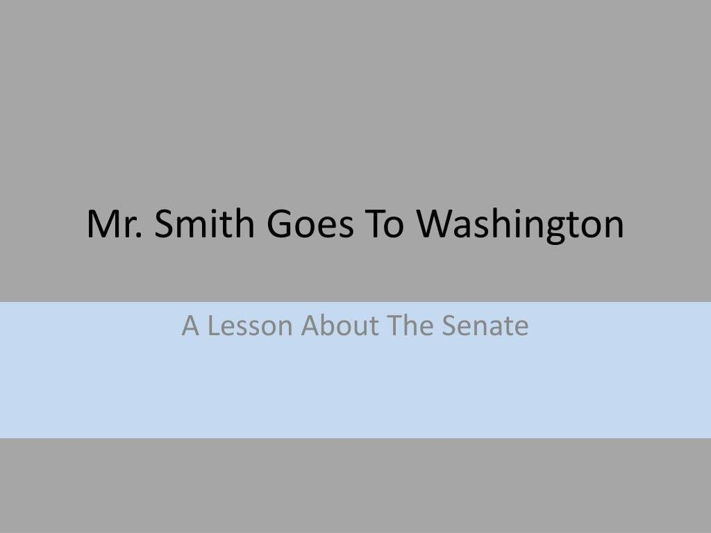 Ppt  Mr Smith Goes To Washington Powerpoint Presentation Within Mr Smith Goes To Washington Worksheet